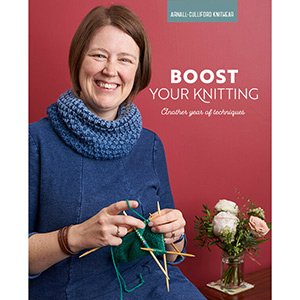 Arnall-Culliford Knitwear Boost Your Knitting Another Year of Techniques